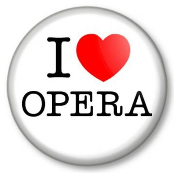 I Love / Heart OPERA Pinback Button Badge Singing Musicals Classical Theatre